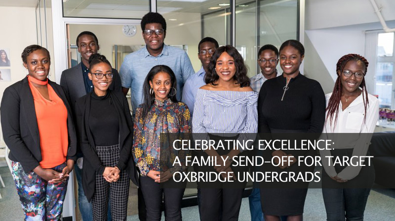 Celebrating Excellence: A Family Send-Off For Target Oxbridge Undergrads